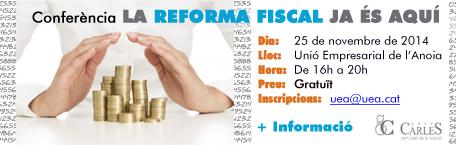 """Conferència """"La Reforma Fiscal ja és aquí"""""""