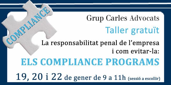 Grup Carles Advocats organitza un taller sobre la responsabilitat penal de l'empresa: els compliance programs