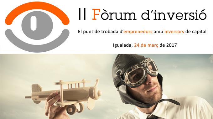 II Fórum de inversión: 24 de marzo de 2017 en Igualada