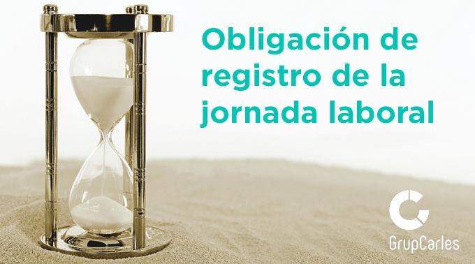 Obligación de registro de la jornada desde el 12 de mayo