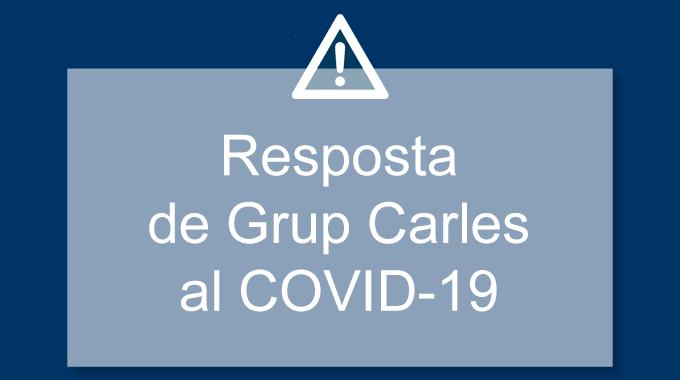 Resposta de Grup Carles al COVID-19