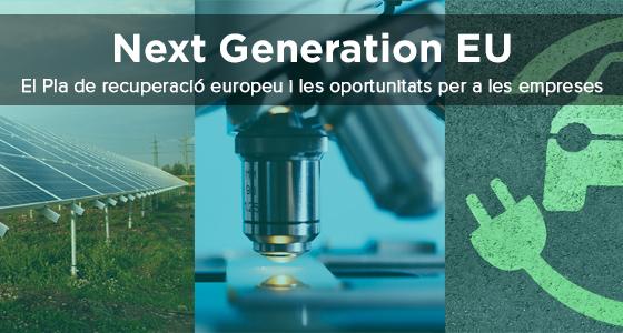 NEXT GENERATION UE (II) – Els Fons Europeus per a la recuperació